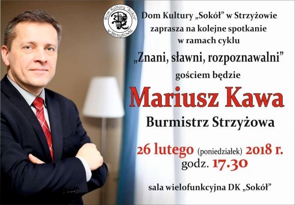 Znani, sławni, rozpoznawalni- Mariusz Kawa