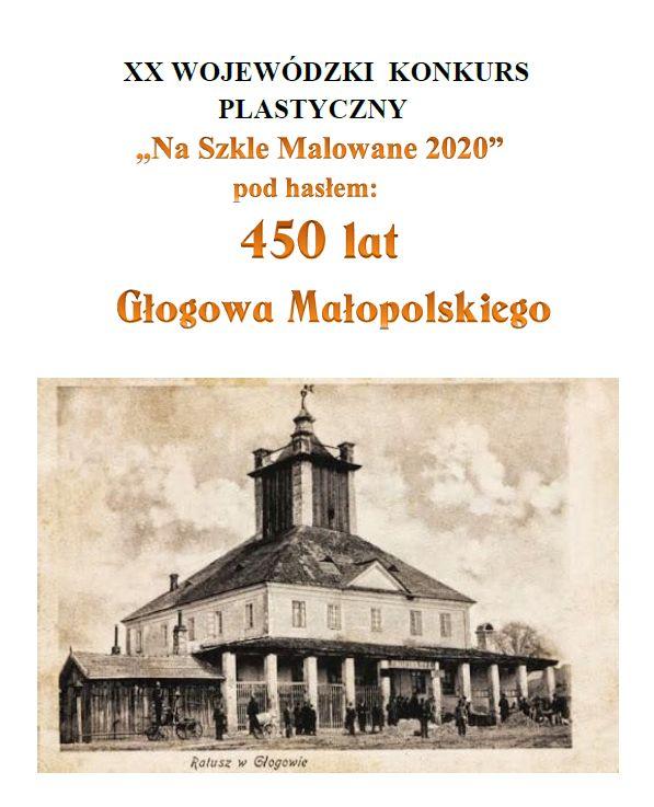 """XX Wojewódzkim Konkursie Plastycznym """"Na szkle malowane 2020"""""""